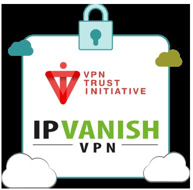 Illustration : IPVanish de NetProtect est membre de VPN Trust Initiative