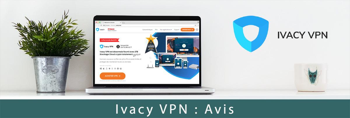 illustration : Notre avis sur Ivacy VPN