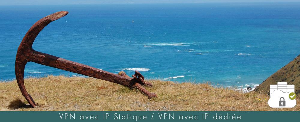 VPN avec IP statique