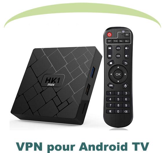 Sélection des meilleurs Android tv vpn