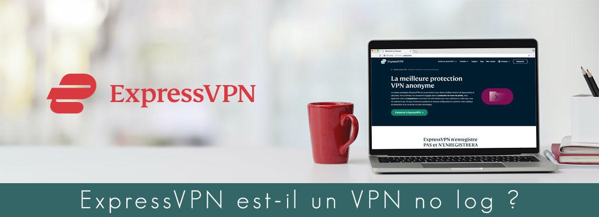 Illustration : ExpressVPN est-il sans log ?