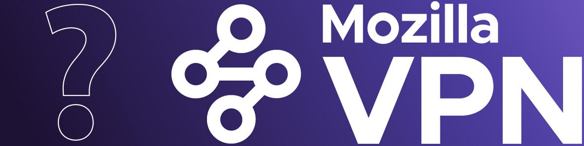 Illustration : Mozilla VPN Avis