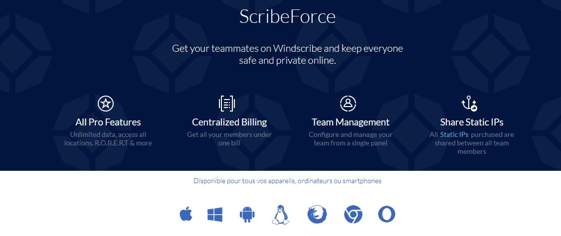 Illustration : ScribeForce de chez Windscribe, le VPN pour les professionnels