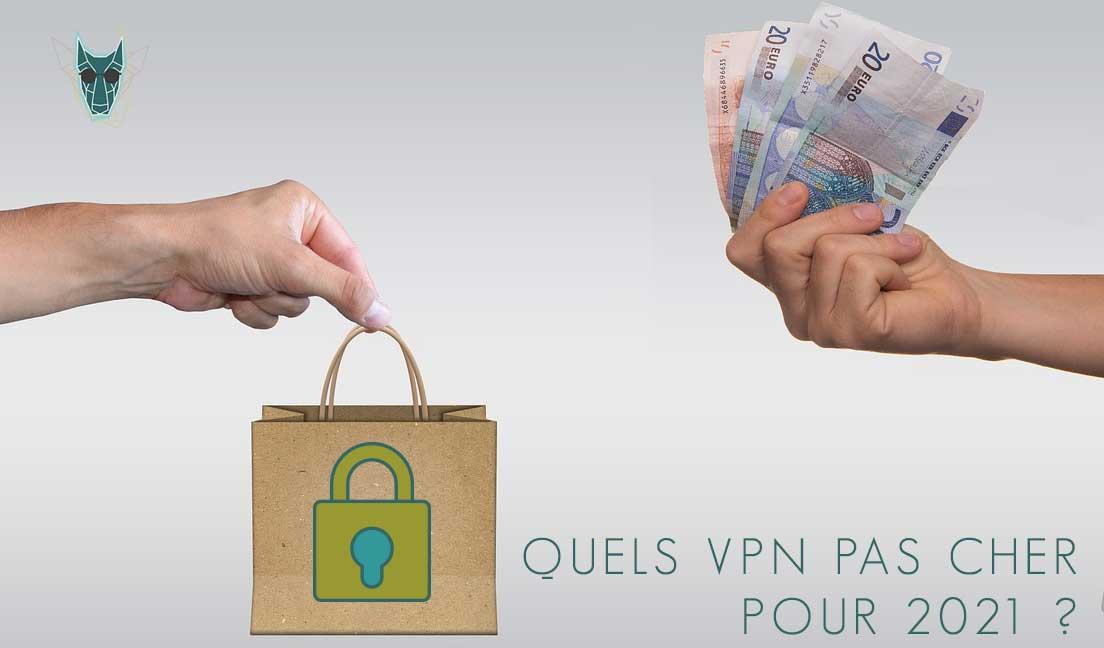 Illustration : VPN pas cher pour 2021