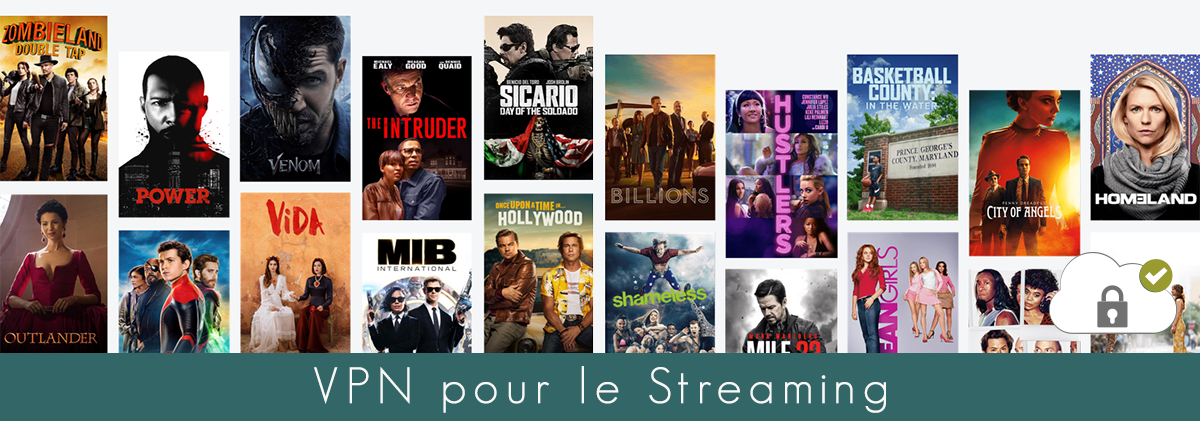 Illustration : VPN pour le streaming