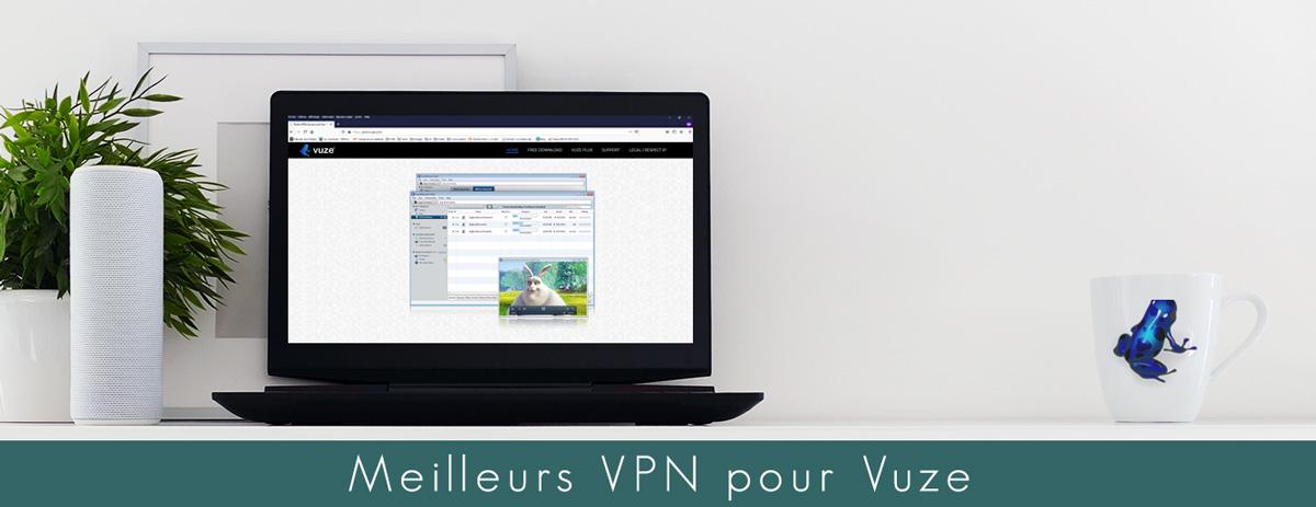 illustration : Quel VPN choisir pour Vuze